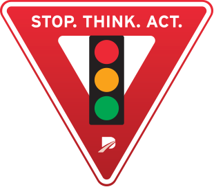Stop. Think. Act.
